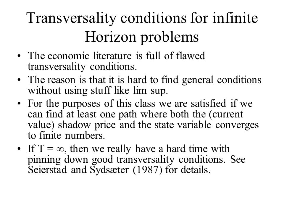Transversality conditions for infinite Horizon problems