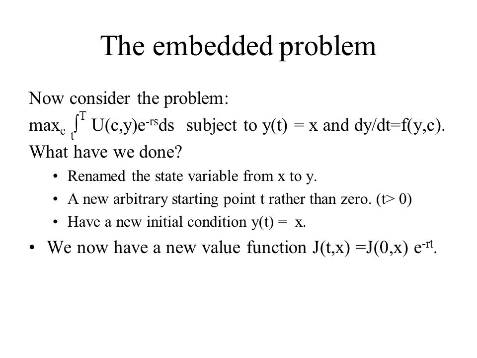 The embedded problem Now consider the problem: