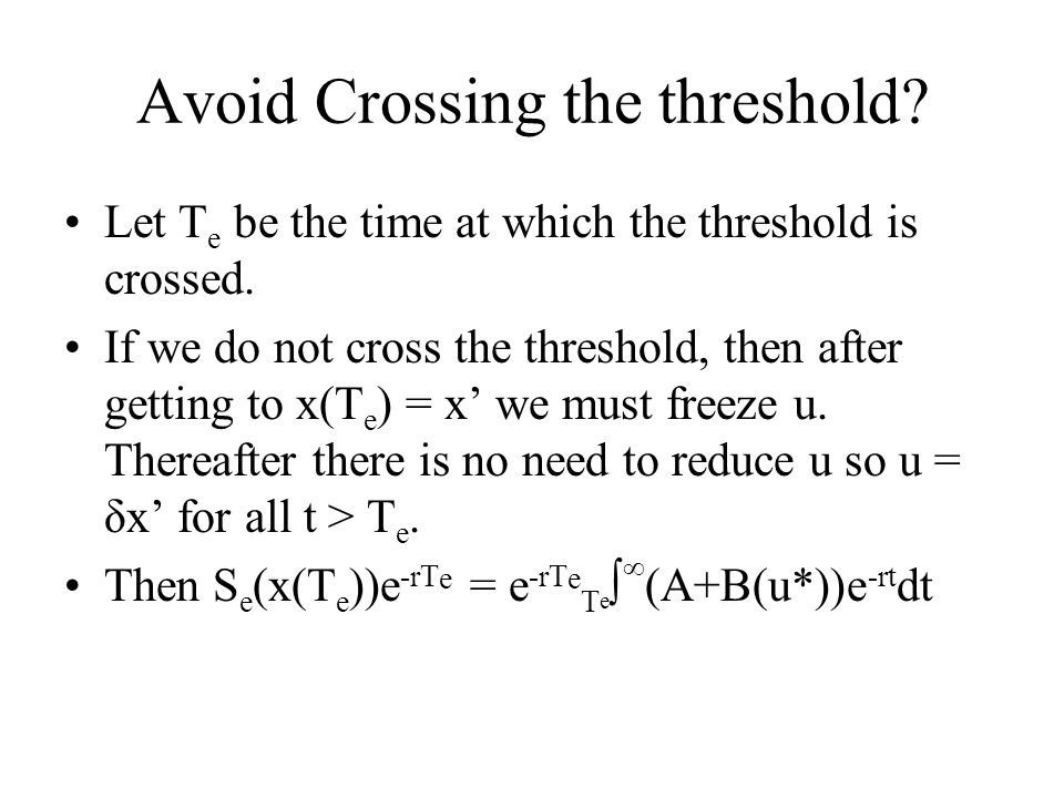 Avoid Crossing the threshold