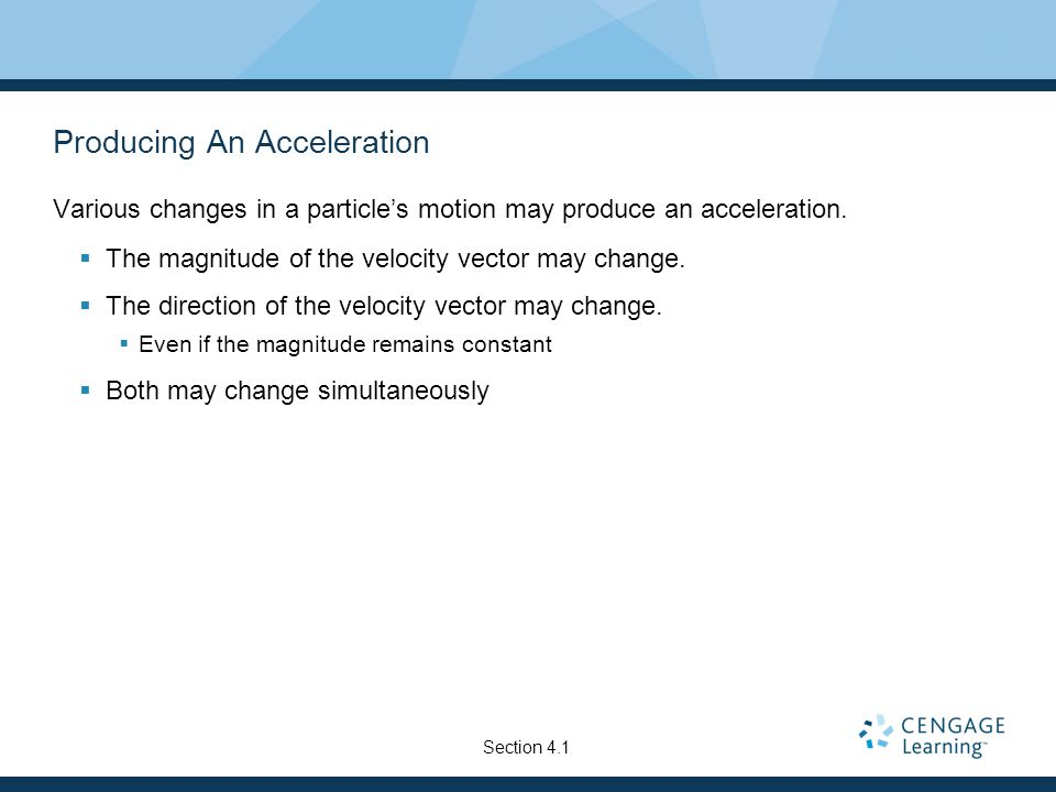 Producing An Acceleration