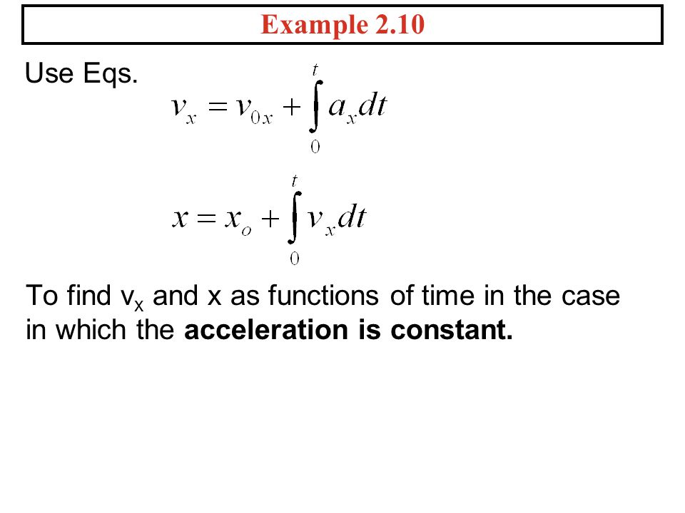 Example 2.10 Use Eqs.