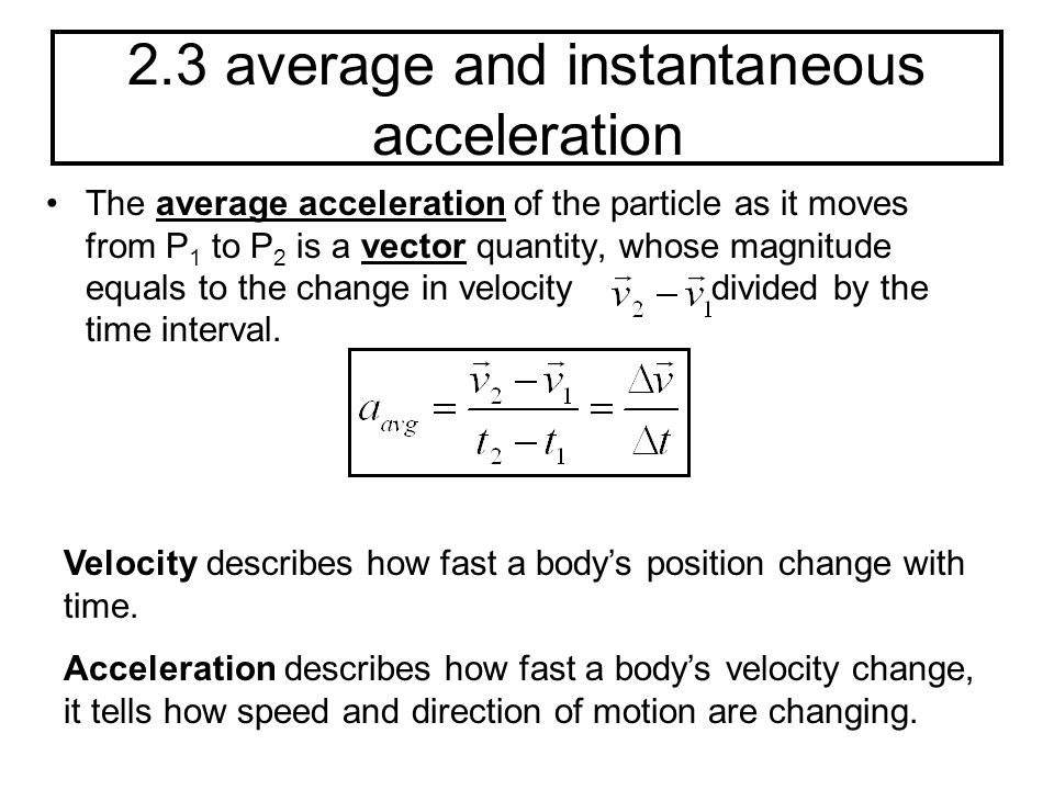 2.3 average and instantaneous acceleration