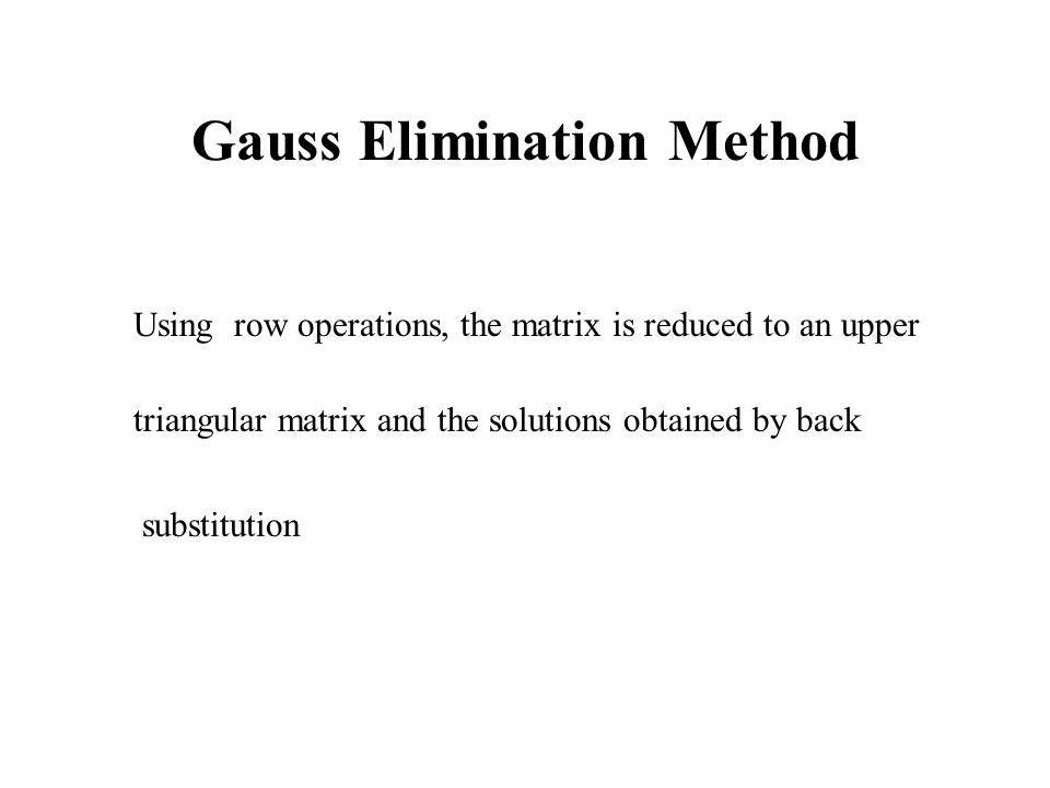 Gauss Elimination Method