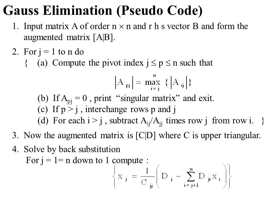 Gauss Elimination (Pseudo Code)