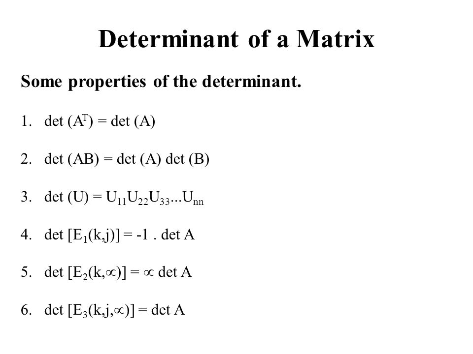 Determinant of a Matrix