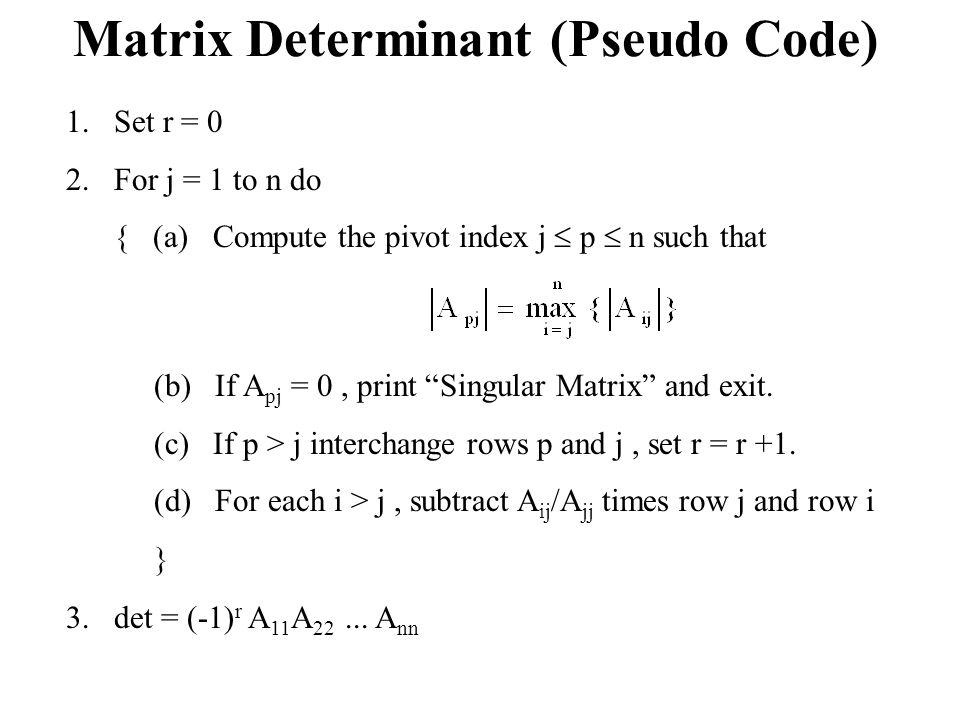 Matrix Determinant (Pseudo Code)