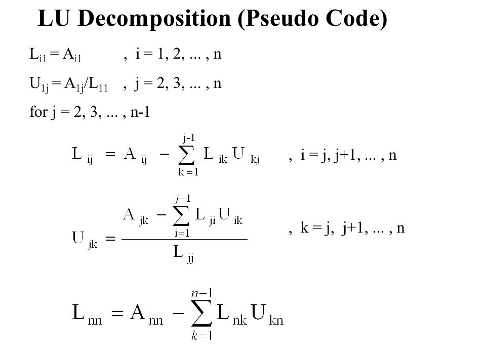 LU Decomposition (Pseudo Code)