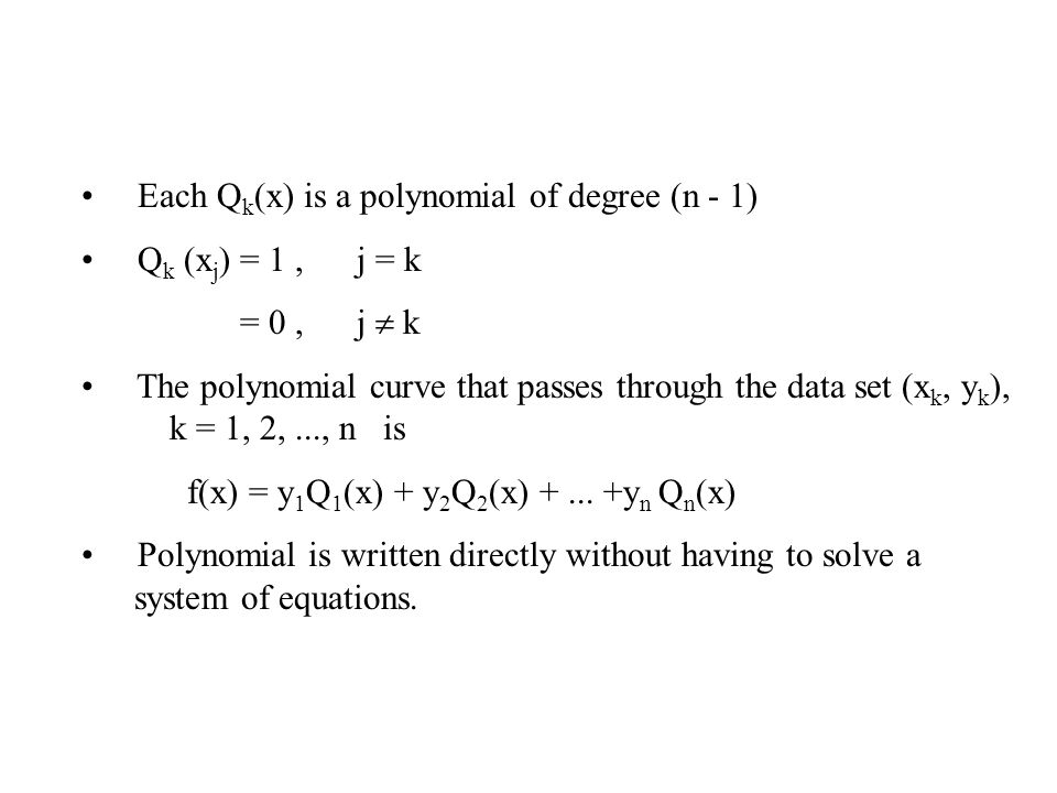 Each Qk(x) is a polynomial of degree (n - 1)