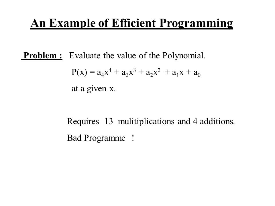 An Example of Efficient Programming