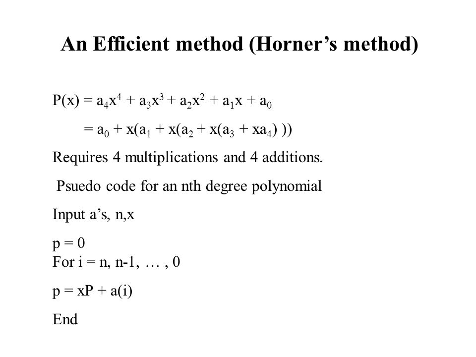 An Efficient method (Horner's method)