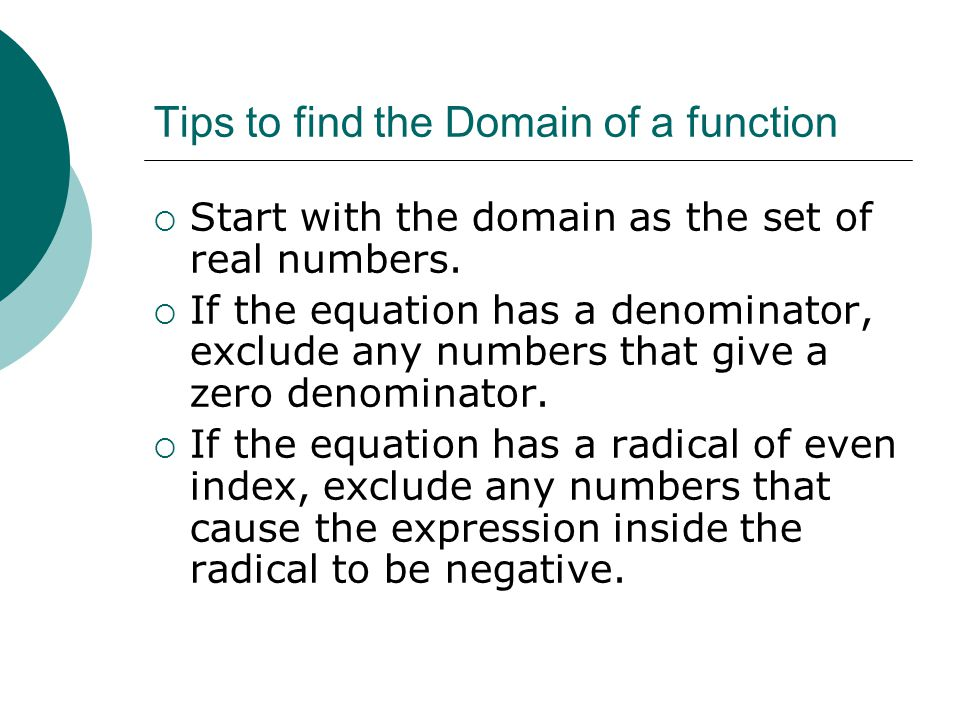 Tips to find the Domain of a function
