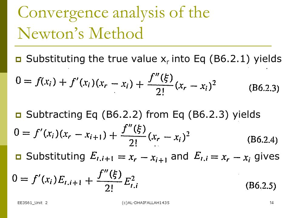 Convergence analysis of the Newton's Method