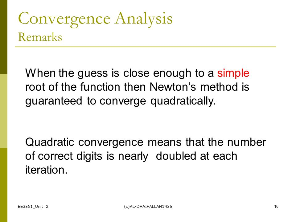 Convergence Analysis Remarks
