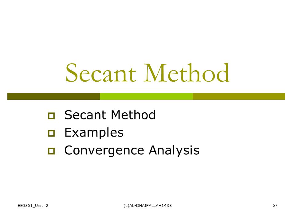Secant Method Examples Convergence Analysis