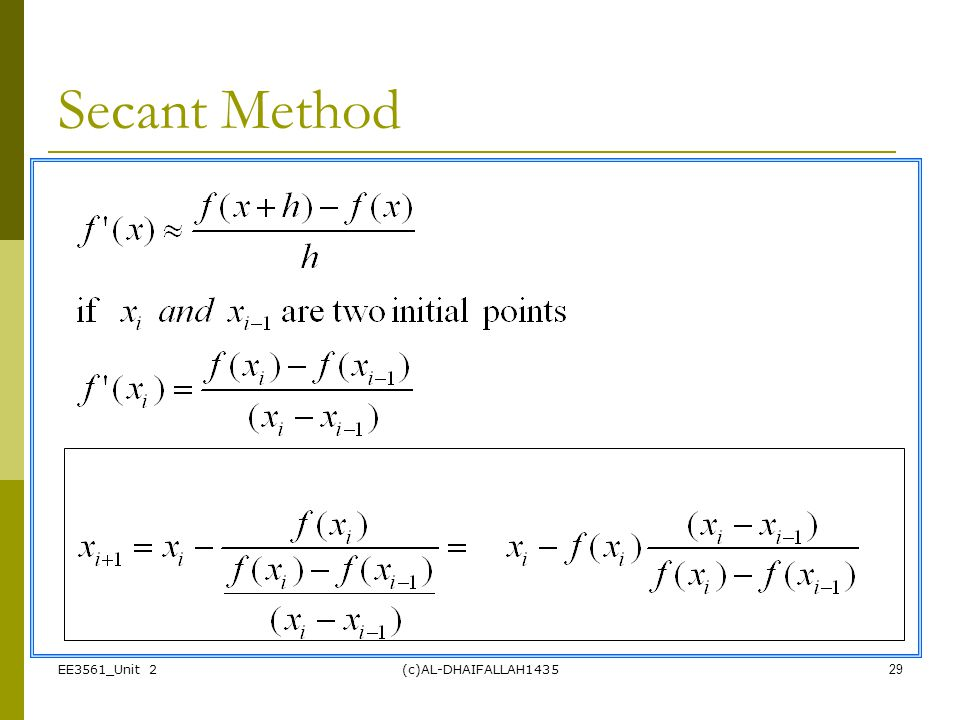 Secant Method EE3561_Unit 2 (c)AL-DHAIFALLAH1435