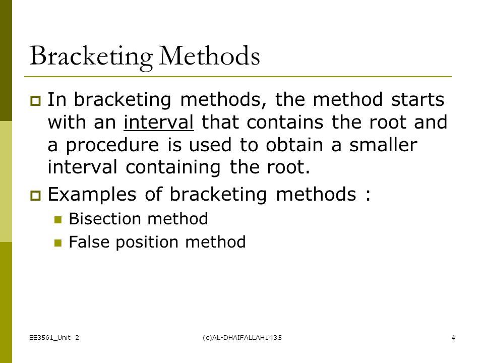 Bracketing Methods
