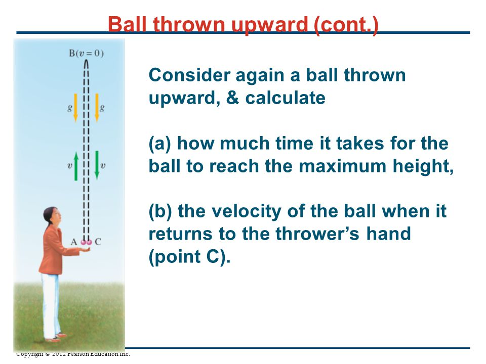 Ball thrown upward (cont.)