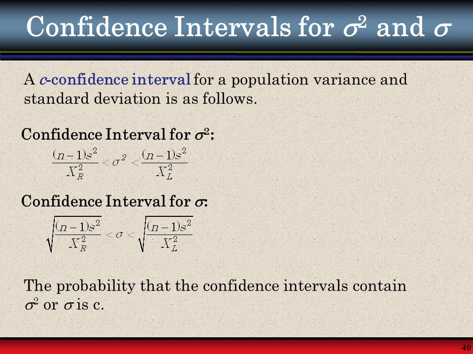 Confidence Intervals for 2 and 