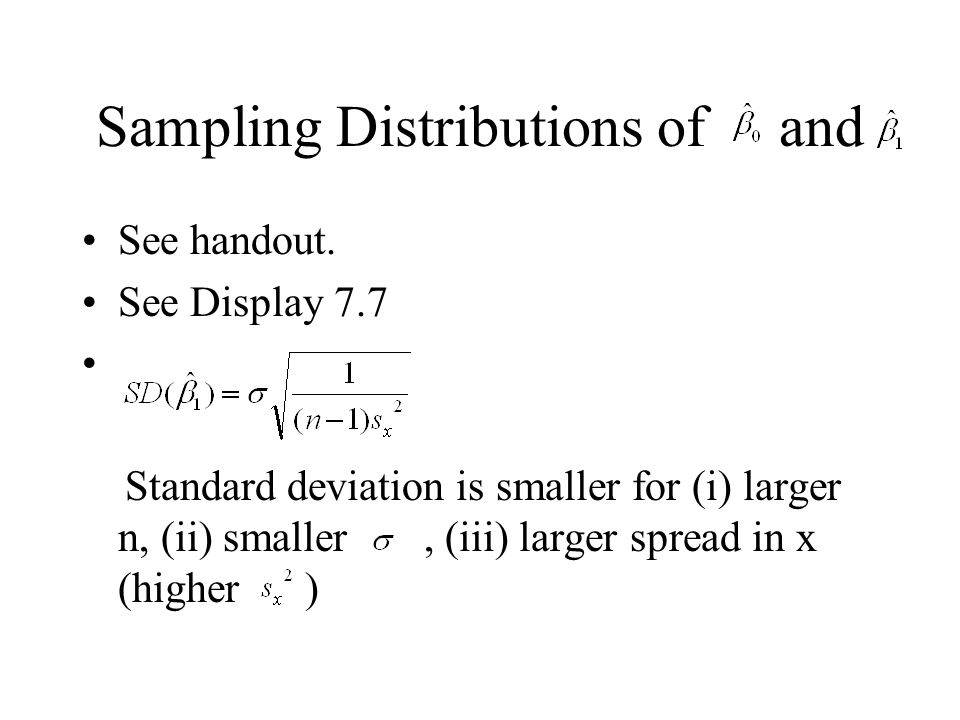 Sampling Distributions of and
