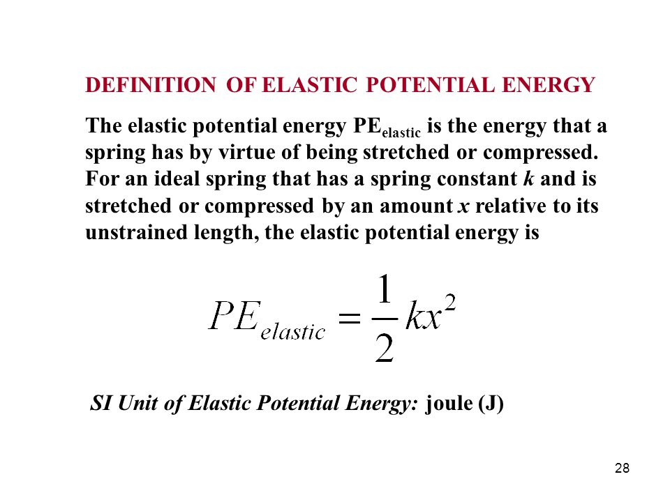DEFINITION OF ELASTIC POTENTIAL ENERGY