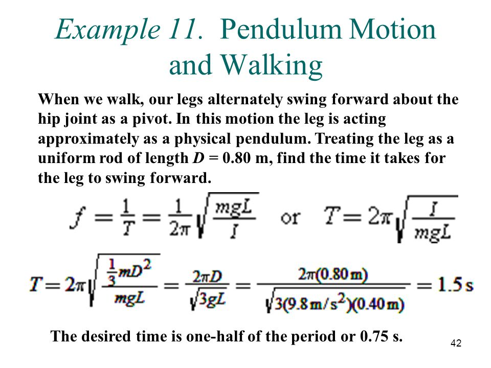 Example 11. Pendulum Motion and Walking