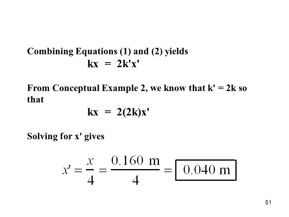 Combining Equations (1) and (2) yields