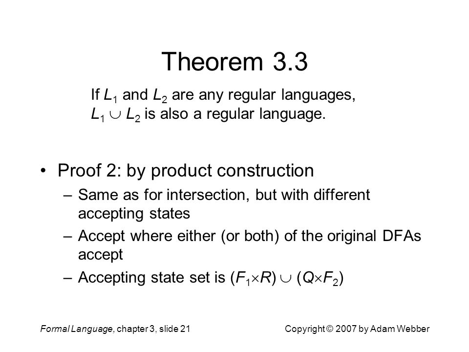 Theorem 3.3 Proof 2: by product construction