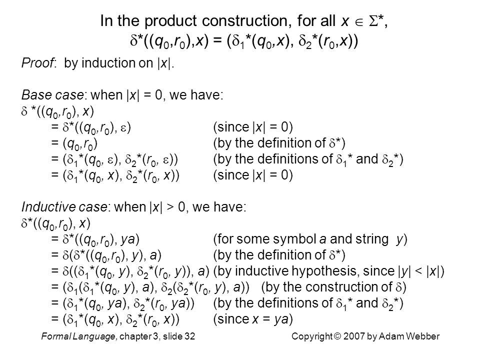 In the product construction, for all x  . , . ((q0,r0),x) = (1