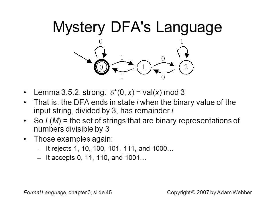 Mystery DFA s Language Lemma 3.5.2, strong: *(0, x) = val(x) mod 3