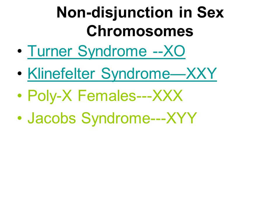 Non-disjunction in Sex Chromosomes