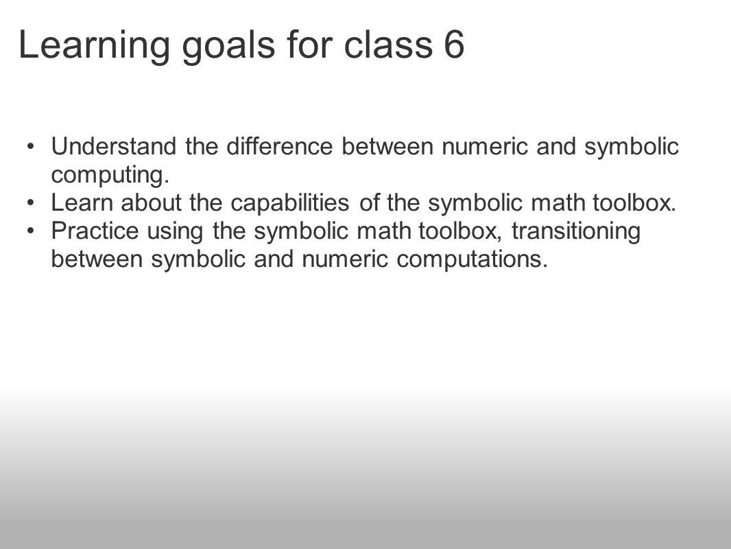 Learning goals for class 6