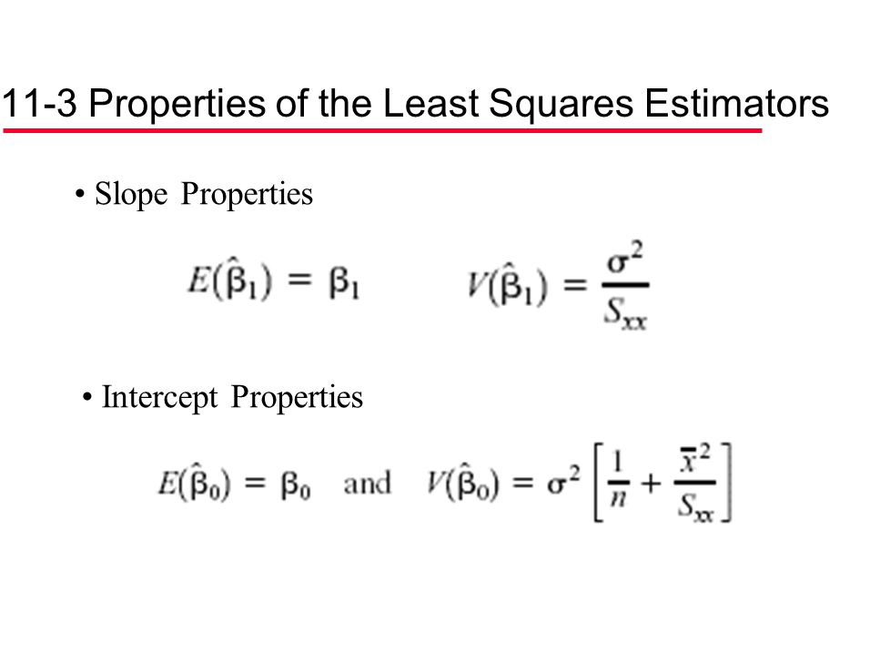 11-3 Properties of the Least Squares Estimators