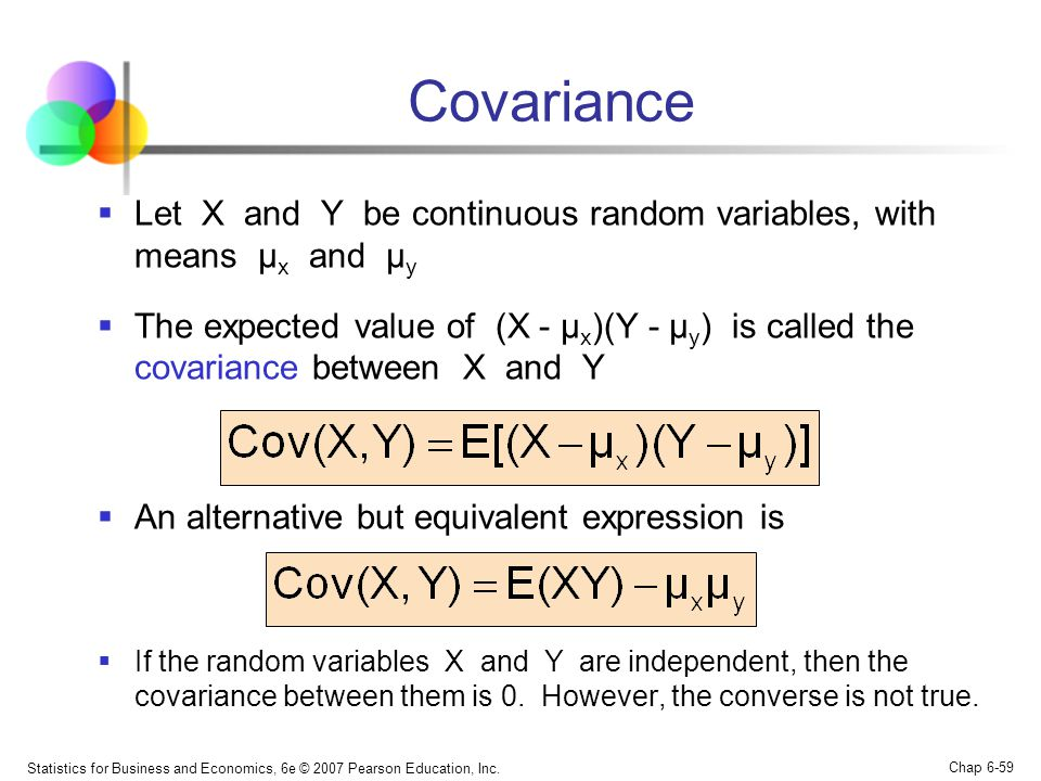 Covariance Let X and Y be continuous random variables, with means μx and μy.