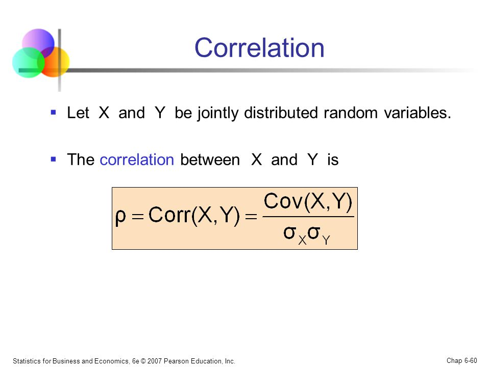 Correlation Let X and Y be jointly distributed random variables.