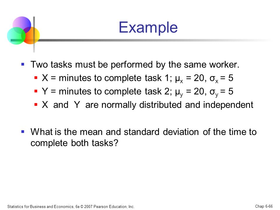 Example Two tasks must be performed by the same worker.
