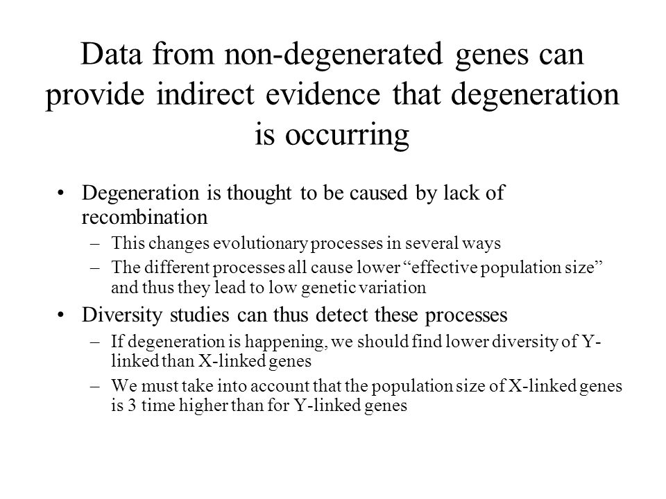 Data from non-degenerated genes can provide indirect evidence that degeneration is occurring