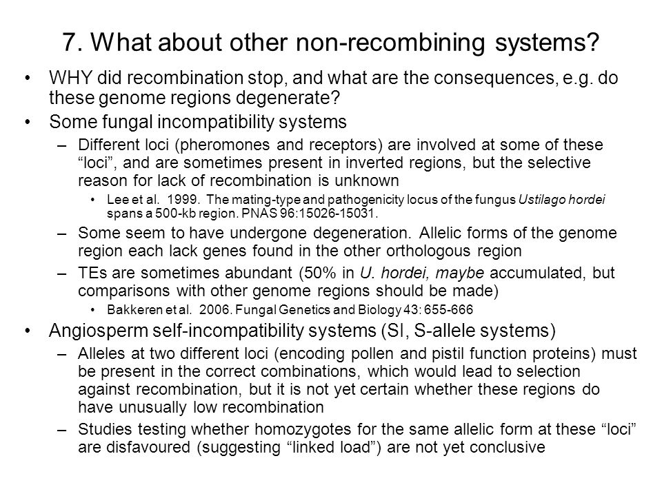 7. What about other non-recombining systems