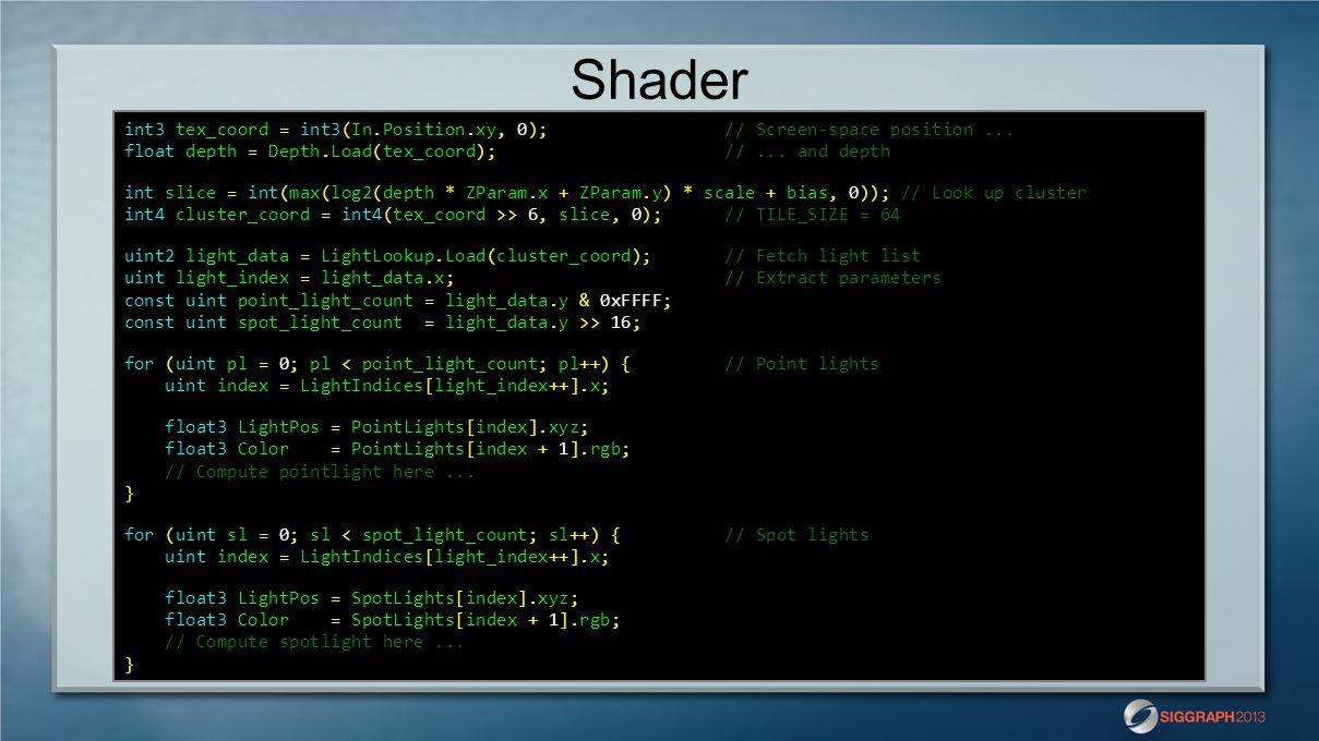 Shader int3 tex_coord = int3(In.Position.xy, 0); // Screen-space position ...