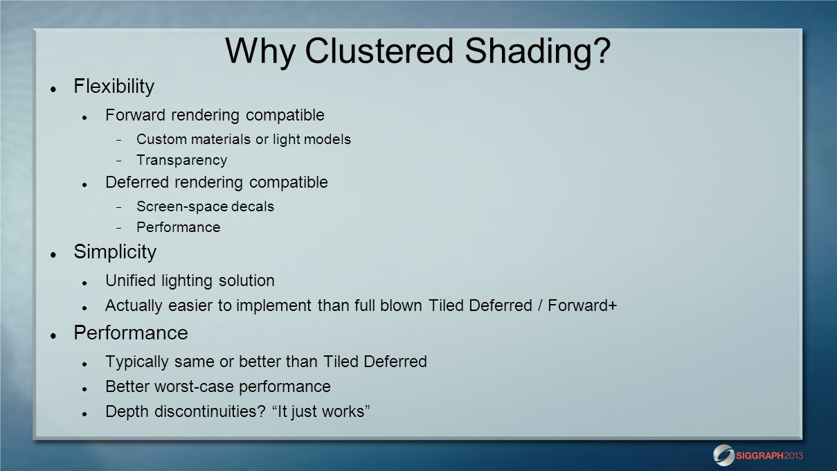 Why Clustered Shading Flexibility Simplicity