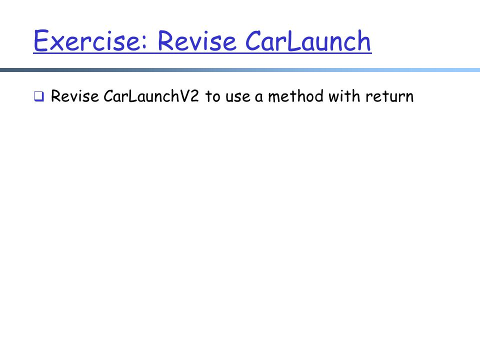 Exercise: Revise CarLaunch
