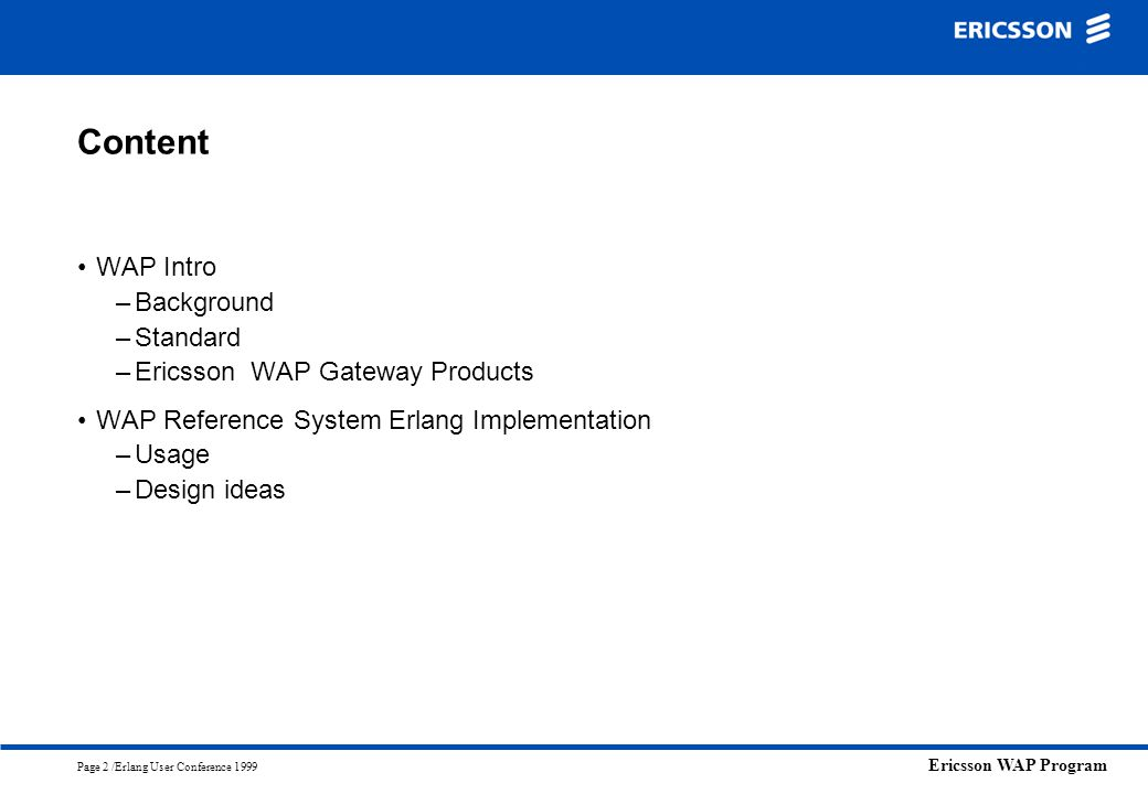 Content WAP Intro Background Standard Ericsson WAP Gateway Products