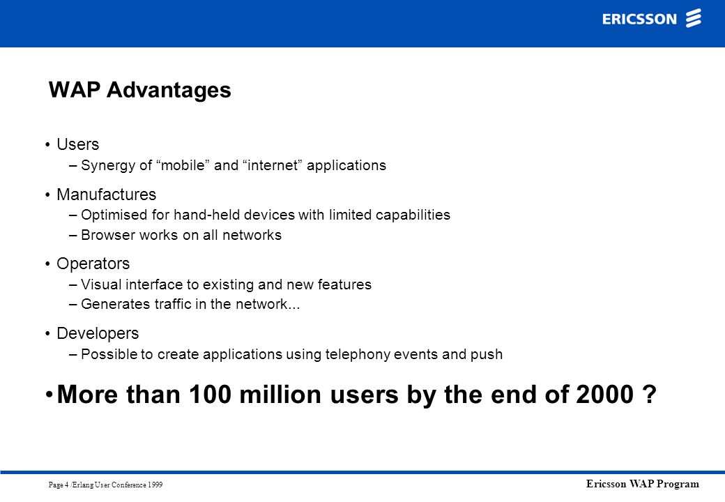 More than 100 million users by the end of 2000