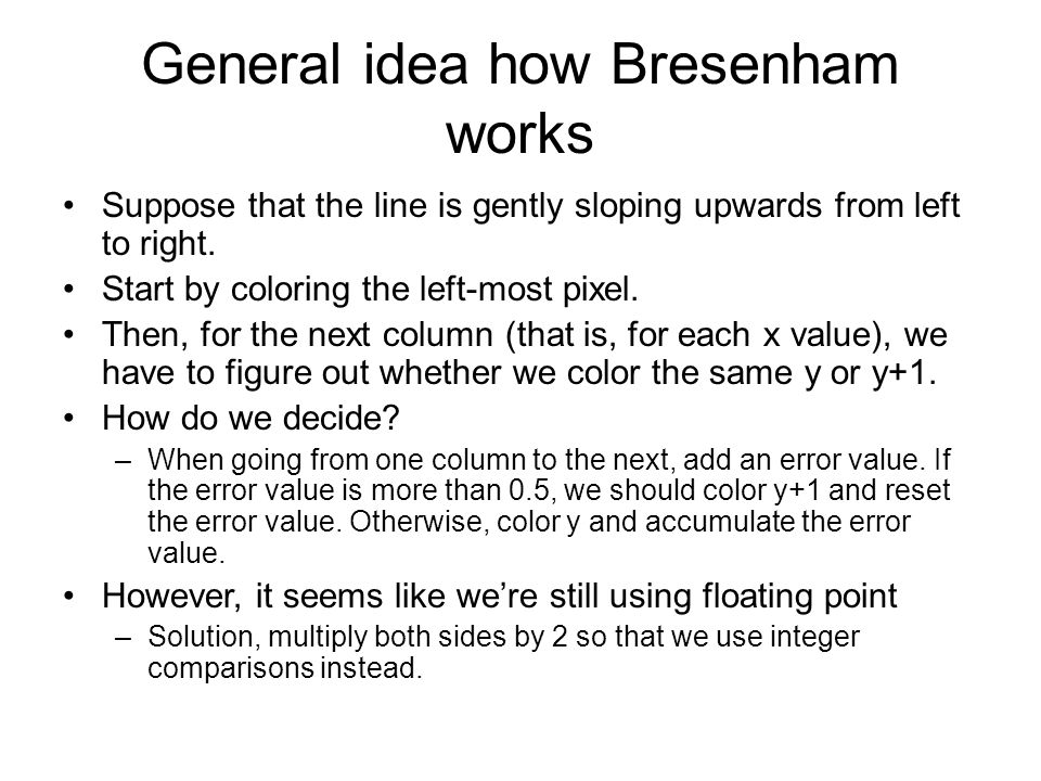 General idea how Bresenham works