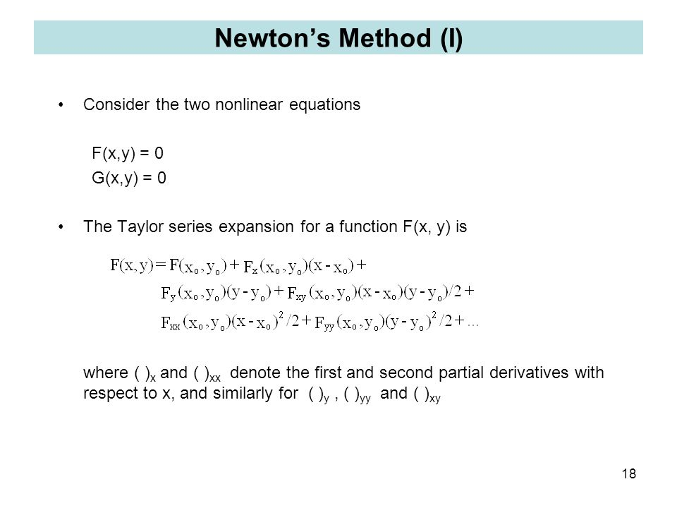 Newton's Method (I) Consider the two nonlinear equations F(x,y) = 0