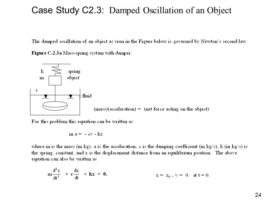 Case Study C2.3: Damped Oscillation of an Object