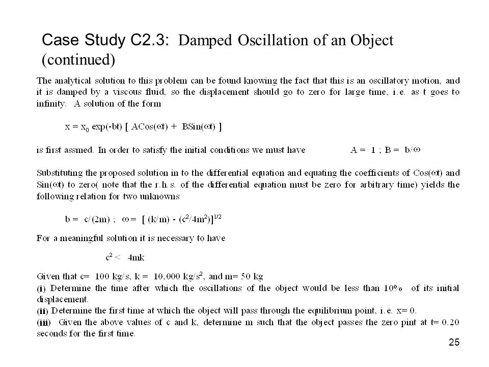 Case Study C2.3: Damped Oscillation of an Object (continued)