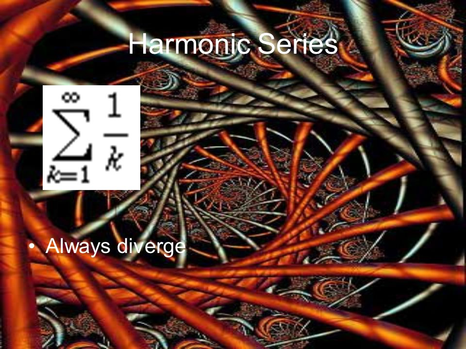 Harmonic Series Always diverge