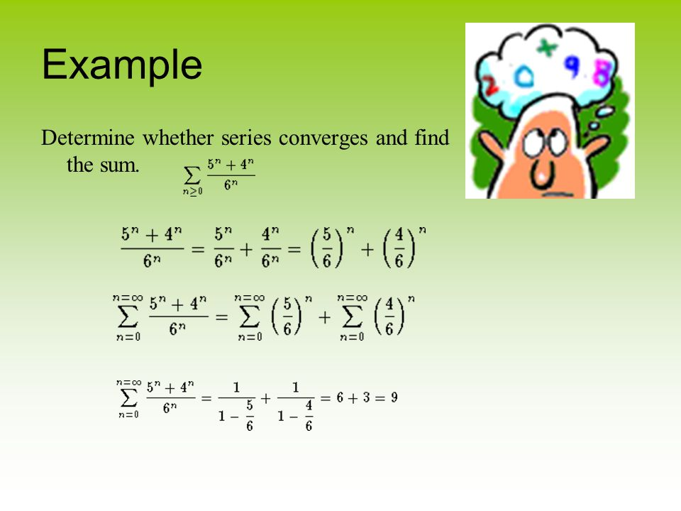 Example Determine whether series converges and find the sum.