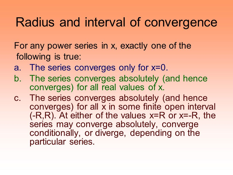 Radius and interval of convergence