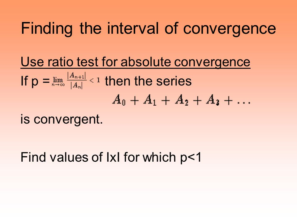 Finding the interval of convergence